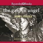 The Garden Angel | Mindy Fiddle