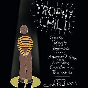 Trophy Child Audiobook