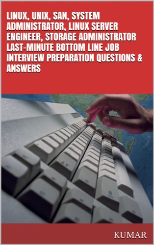 linux unix san system administrator linux server engineer storage administrator last - Linux Administrator Interview Questions And Answers