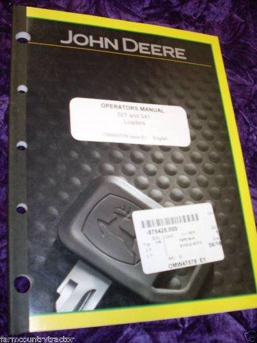 John Deere 521/541 Loaders OEM OEM Owners Manual