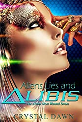 Aliens Lies and Alibis (Aliens Most Wanted Book 1)