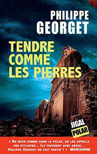 Tendre comme les pierres: Un polar riche en réflexions (French Edition)