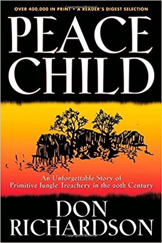 Peace Child by Richardson, Don (2005)