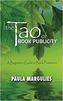 Book The Tao of Book Publicity: A Beginner's Guide to Book Promotion