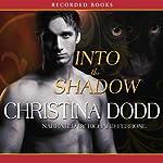 Into the Shadow   Christina Dodd