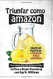img - for Triunfar como Amazon: Hasta un puesto de limonada puede lograrlo (Spanish Edition) book / textbook / text book