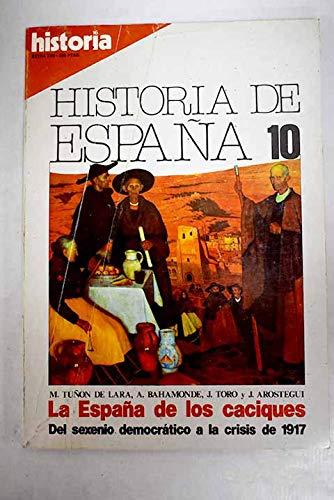 La España De Los Caciques. Del Sexenio Democratico a La crisis De 1917: Amazon.es: Tuñón de Lara, Manuel: Libros
