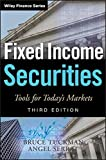 Fixed Income Securities: Tools for Today's Markets