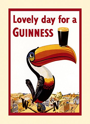 - Beer Guinness Toucan Lovely Day fro a Guinness Irish Ireland Dublin Drink Vintage Poster Repro 12