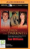 img - for And Then the Darkness book / textbook / text book