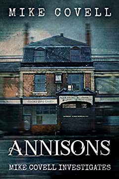 Annisons (Mike Covell Investigates Book 6)