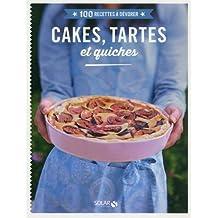 Cakes, tartes et quiches