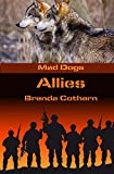 Allies: Mad Dogs