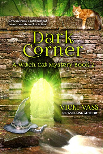 Dark Corner: A Witch Cat Mystery, Book 2 by [Vass, Vicki]