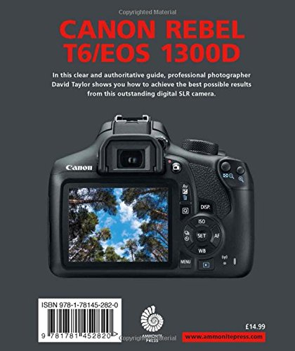 Canon Rebel T6/EOS 1300D (Expanded Guide): Amazon.es: Taylor ...