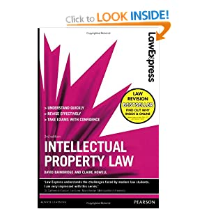 Law Express: Intellectual Property Law (Revision Guide) David I. Bainbridge
