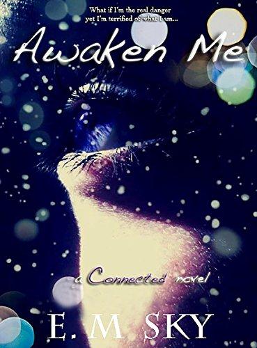 Awaken Me (A Connected Novel Book 1)