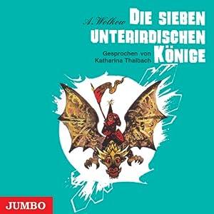 Die sieben unterirdischen Könige (Smaragdenstadt 3) Hörbuch