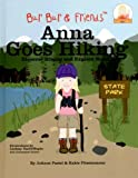 Anna Goes Hiking: Discover Hiking and Explore Nature (Bur Bur & Friends)