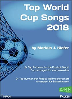 Descargar Con Torrents Top World Cup Songs 2018: Timpani / Pauken Como Bajar PDF Gratis
