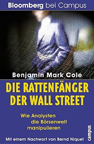 Die Rattenfänger der Wall Street: Wie Analysten die Börsenwelt manipulieren (Bloomberg bei Campus)