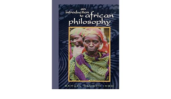 An Introduction to African Philosophy (English Edition) eBook: Samuel Oluoch Imbo: Amazon.es: Tienda Kindle