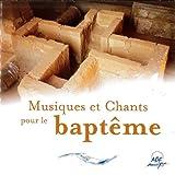 """Afficher """"Musiques et chants pour le baptême"""""""