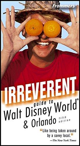 Frommer's Irreverent Guide to Walt Disney World (Irreverent - World Outlet Orlando Disney