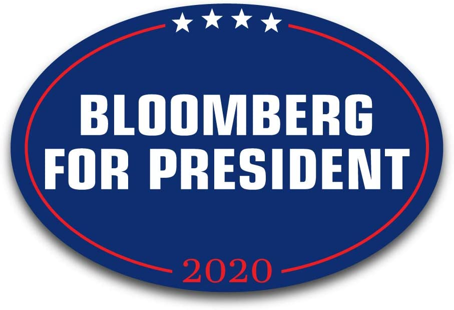 """Printed in The USA 2 Pack Michael Bloomberg for President 2020 Premium Oval Bumper Sticker 6/"""" x 4/"""" Inspiring Press"""