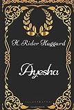 Ayesha: By H. Rider Haggard - Illustrated