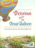Victorious Paints the Great Balloon, David F. Birchman, 0027101118
