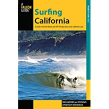 Surfing California: A Guide To The Best Breaks And Sup-Friendly Spots On The California Coast