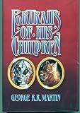 Portraits of His Children, George R. R. Martin, 0913165182