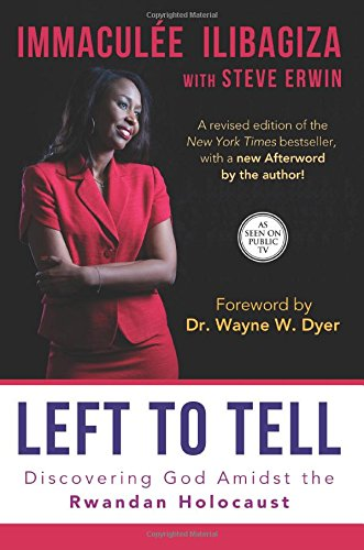 left to tell by immaculee ilibagiza essay Left to tell immaculee ilibagiza summary left to tell immaculee ilibagiza summary - title ebooks : left to tell immaculee ilibagiza summary .