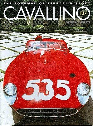 Cavallino The Magazine For Ferrari Enthusiasts Number 137, 2003 - Cavallino Magazine