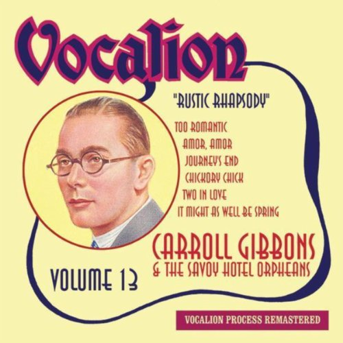 The Moon and the Willow Tree (Carroll Gibbons; The Savoy Hotel Orpheans)