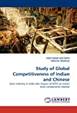 Study of Global Competitiveness of Indian and Chinese, Syed Nasir Aziz  Rizvi and Debroto Mukherji, 3843390622