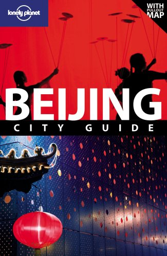 Lonely Planet Beijing (City Travel Guide)