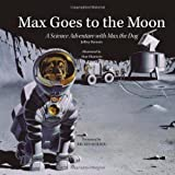 Max Goes to the Moon, Jeffrey Bennett, 0972181903