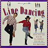 img - for Line Dancing: Steps, Style And Beat, The All-american Country Way book / textbook / text book