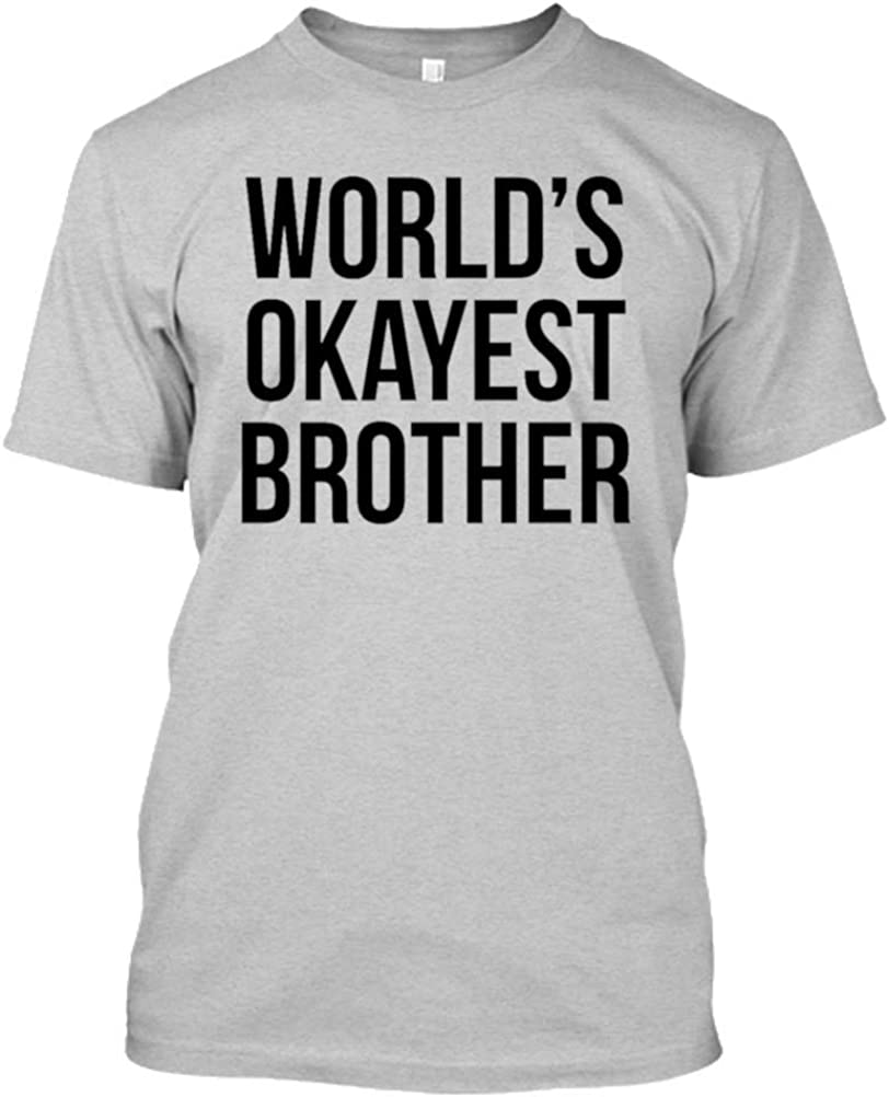 YM Wear Adultos Okayest Hermano del Mundo Divertido para Camiseta de Hermanos Hermanos T Shirt
