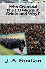 Who Created the EU Migrant Crisis and Why? Paperback
