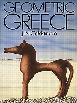 Geometric Greece: 900-700 BC (Universitys)