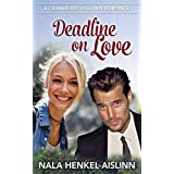 Deadline on Love (Cranberry Hill Inn Romance Book 2)