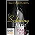 Dare To Love Series: Seducing Dare (Kindle Worlds Novella)