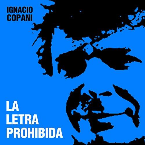 Amazon.com: La Letra Prohibida: Ignacio Copani: MP3 Downloads