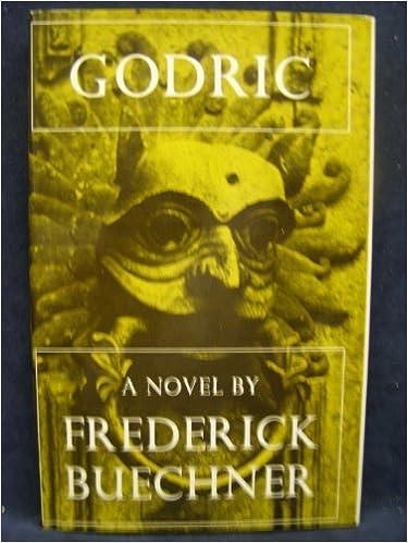 Godric by Frederick Buechner (1980-10-06)