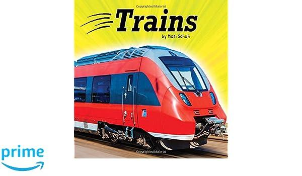 41f3dd8b69a42 Trains (Transportation): Mari Schuh: 9781515773085: Amazon.com: Books