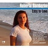 Easy to Love by Roberta Gambarini (2009-10-25)