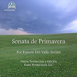 Sonata de Primavera: Memorias del Marqués de Bradomín [Spring Sonata: Memoirs of the Marquis of Bradomín]